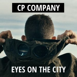 CP Company : Le projet «Eyes on the city» dans Paris